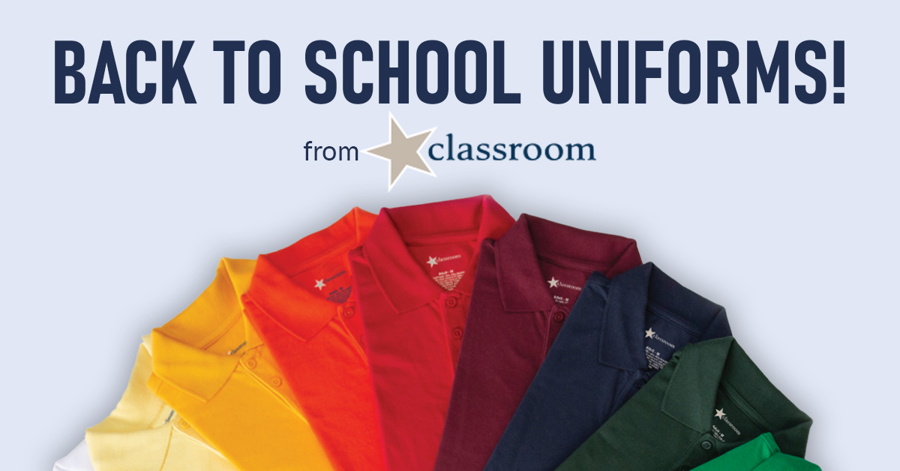 Get Back to School with Classroom Uniforms!